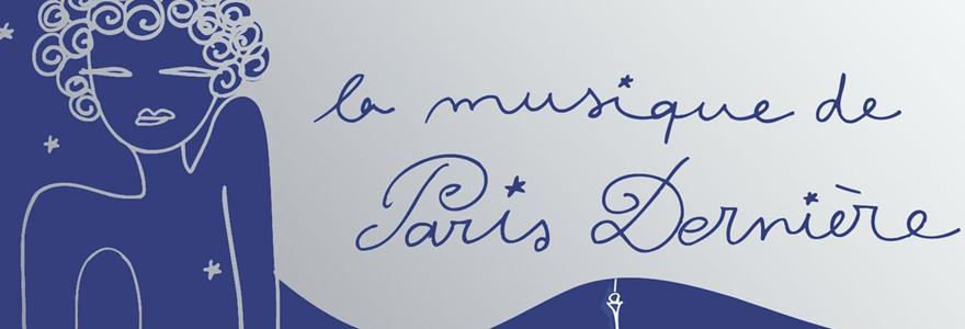 La musique de Paris Dernière
